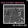 ARRE! ARRE! His-Story Moves In Circles Mini