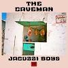 JACUZZI BOYS The Caveman Mini