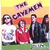 THE CAVEMEN Lowlife Mini