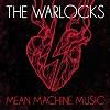 THE WARLOCKS Mean Machine Music Mini