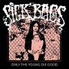 SICK BAGS Only the Young Die Good Mini
