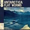 FLAT WORMS Antarctica Mini