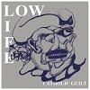 LOW LIFE Catholic Guilt Mini