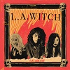 L.A. WITCH I Wanna Lose Mini