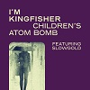I'M KINGFISHER Children's Atom Bomb Mini